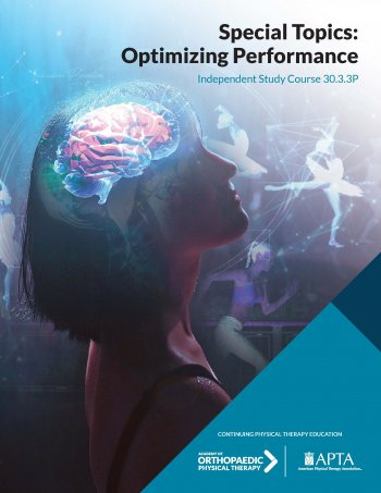Special Topics: Optimizing Performance<BR>(3-monograph)